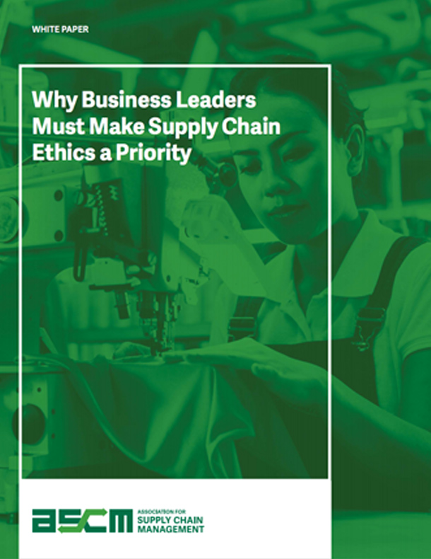 Why Business Leaders Must Make Supply Chain Ethics a Priority