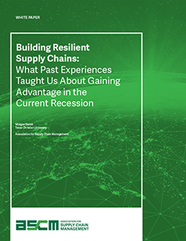 Building Resilient Supply Chains: What Past Experiences Taught Us About Gaining Advantage in the Current Recession